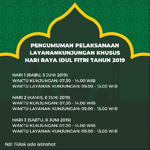 Jadwal Kunjungan Idul Fitri 1440H